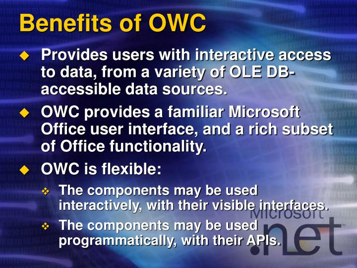 Benefits of OWC