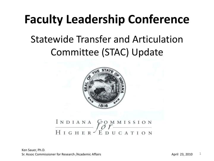 faculty leadership conference statewide transfer and articulation committee stac update n.