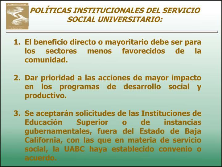 POLÍTICAS INSTITUCIONALES DEL SERVICIO SOCIAL UNIVERSITARIO: