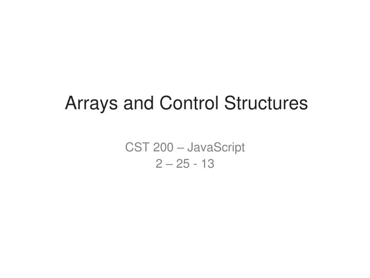 arrays and control structures n.