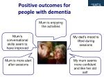 positive outcomes for people with dementia