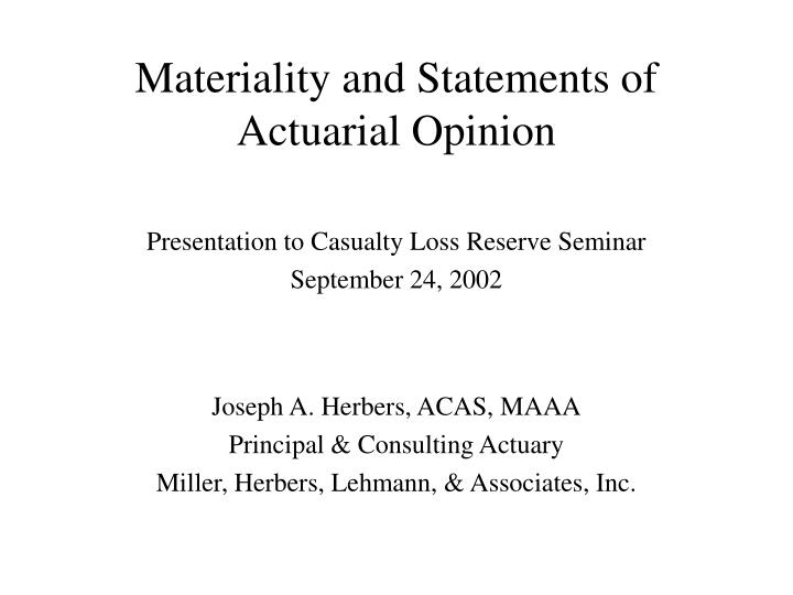 materiality and statements of actuarial opinion n.