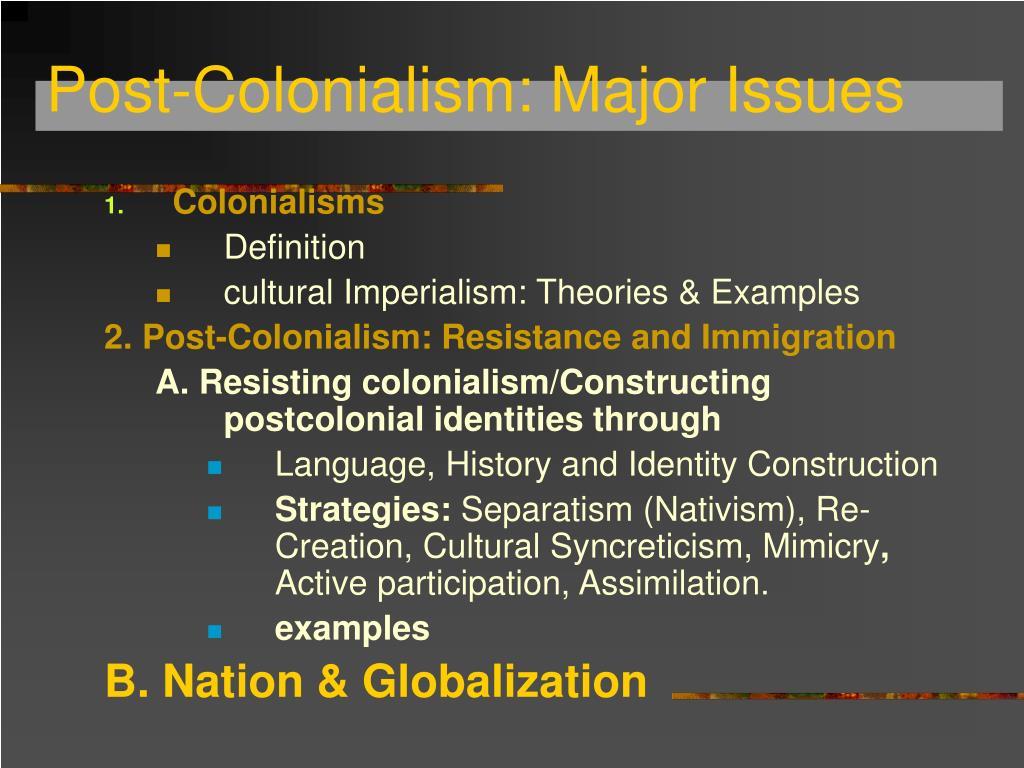 PPT - Postcolonialism 3 PowerPoint Presentation - ID:1743613