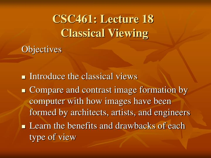 csc461 lecture 18 classical viewing n.