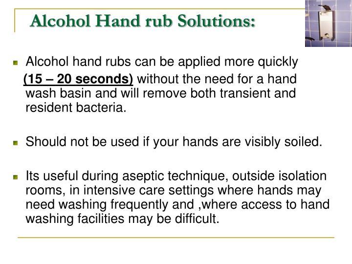 Alcohol Hand rub Solutions: