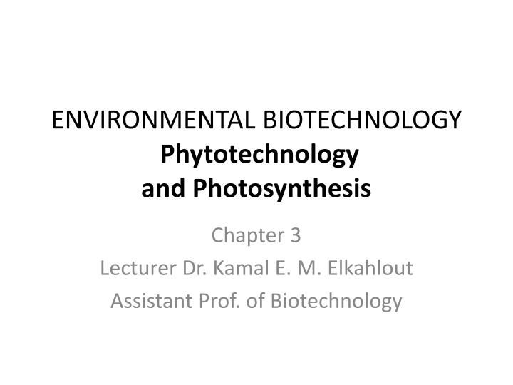 environmental biotechnology phytotechnology and photosynthesis n.