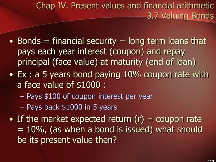 Chap IV. Present values and financial arithmetic