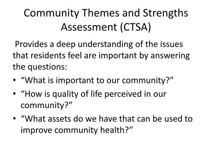 Community Themes and Strengths Assessment (CTSA)