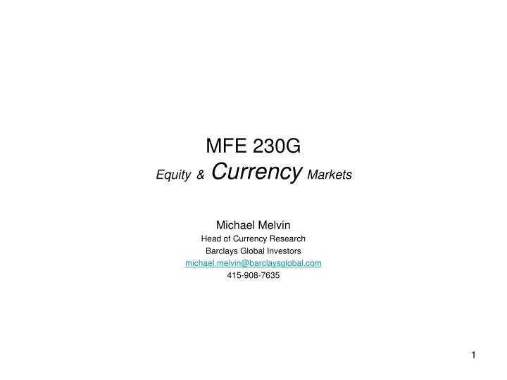 mfe 230g equity currency markets n.