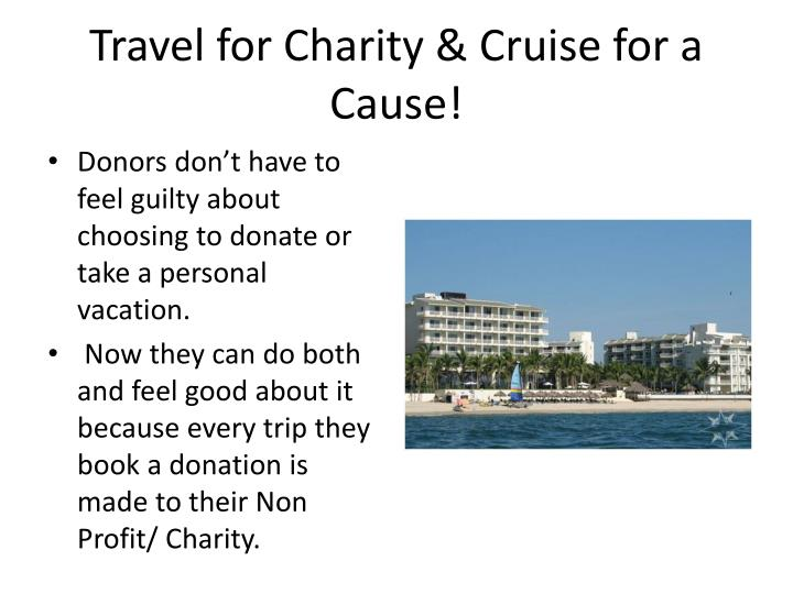 Travel for Charity & Cruise for a Cause!