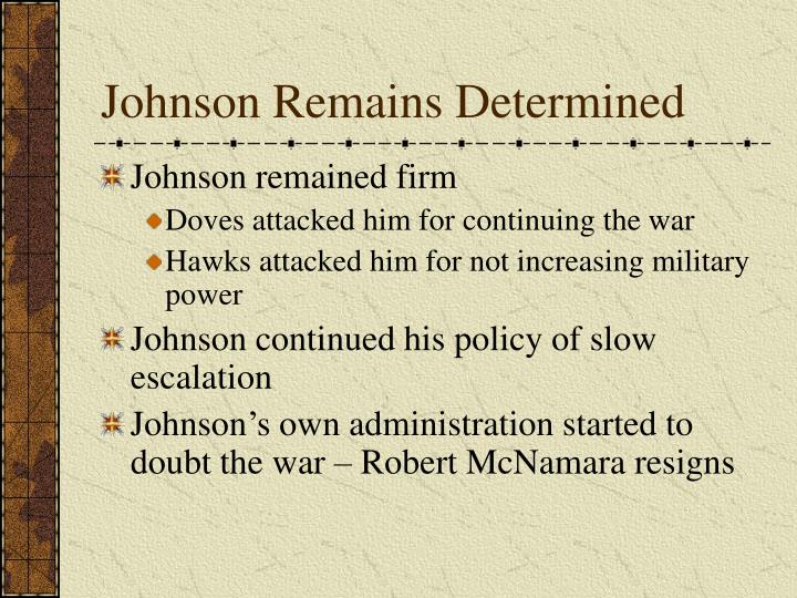 Johnson Remains Determined