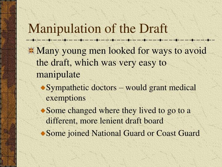 Manipulation of the Draft