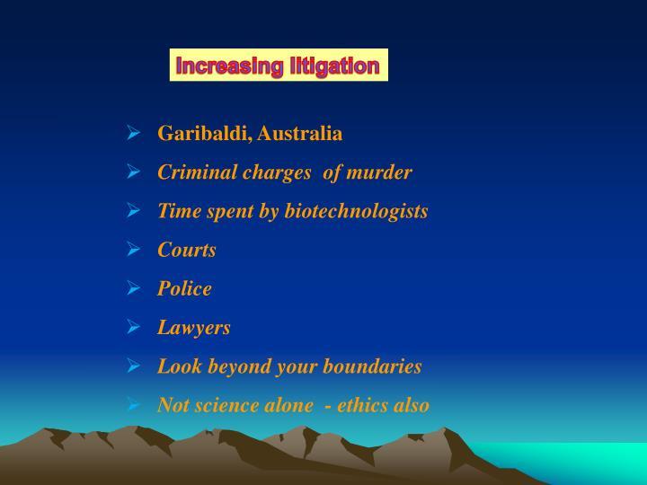 Increasing litigation