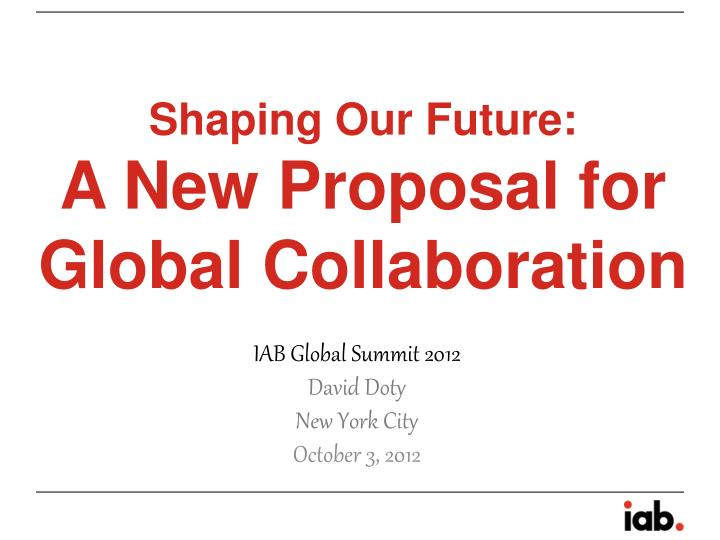 shaping our future a new proposal for global collaboration n.