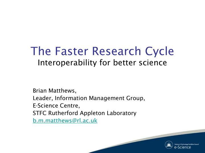 the faster research cycle interoperability for better science n.