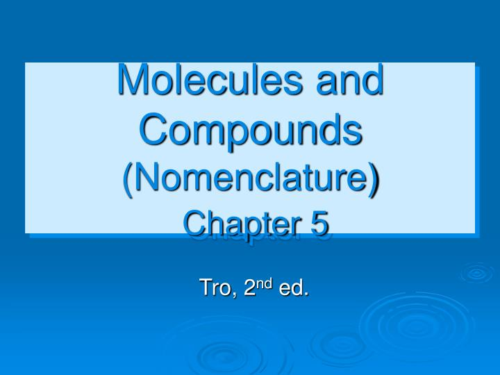 molecules and compounds nomenclature chapter 5 n.