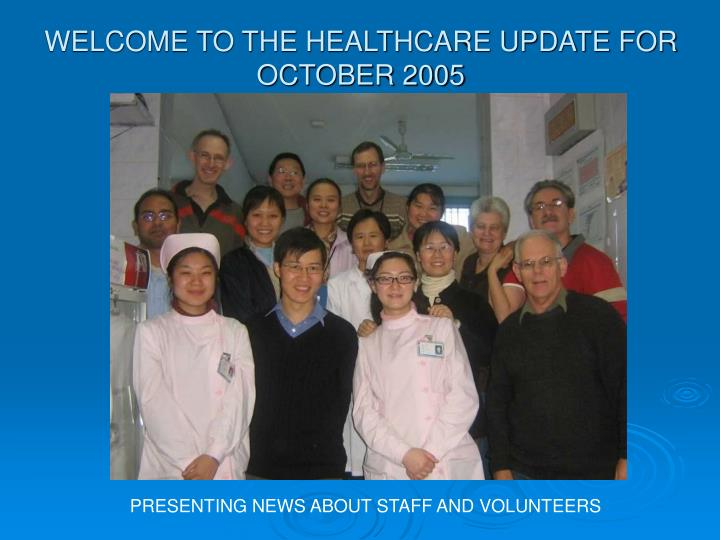 welcome to the healthcare update for october 2005 n.