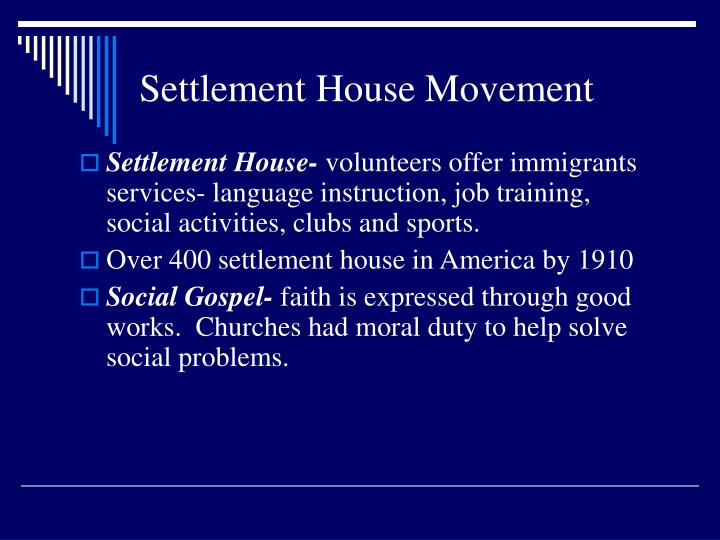 Settlement House Movement