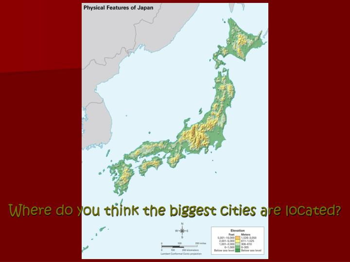 where do you think the biggest cities are located n.