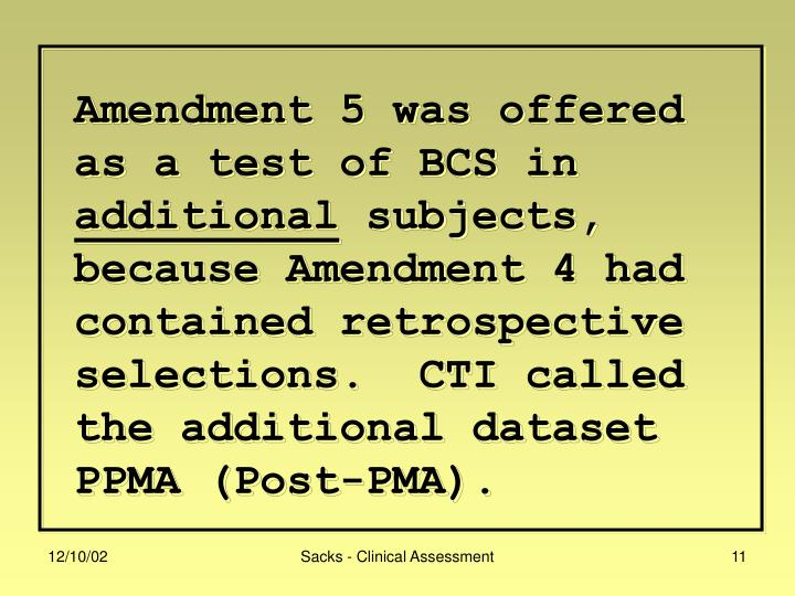 Amendment 5 was offered as a test of BCS in