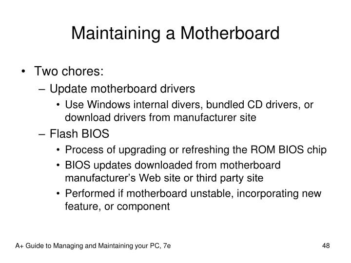 Maintaining a Motherboard