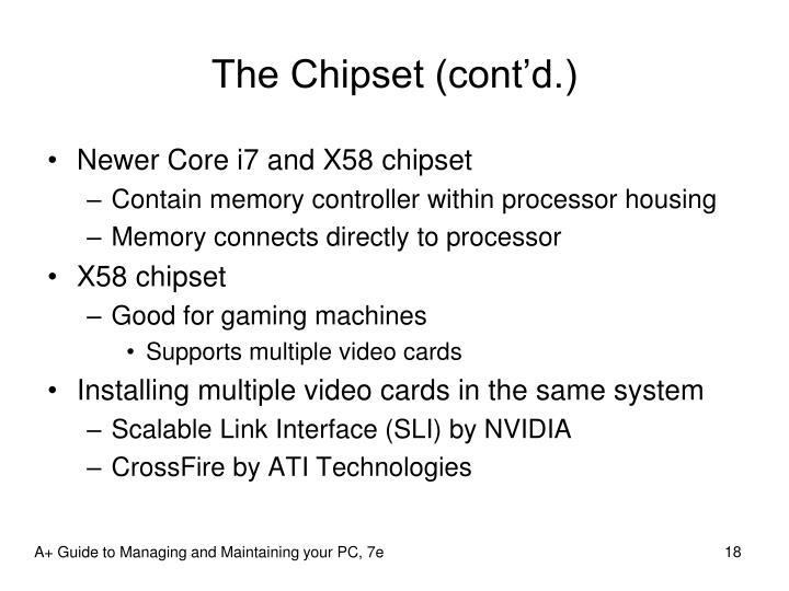 The Chipset (cont'd.)