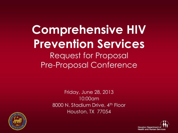 comprehensive hiv prevention services request for proposal pre proposal conference n.