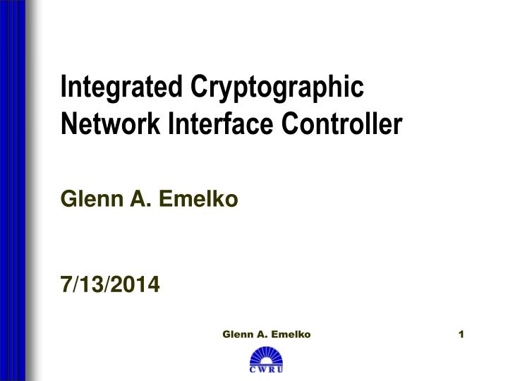 integrated cryptographic network interface controller n.