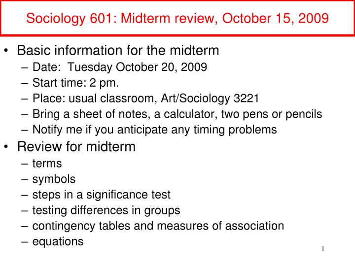 sociology 601 midterm review october 15 2009 n.
