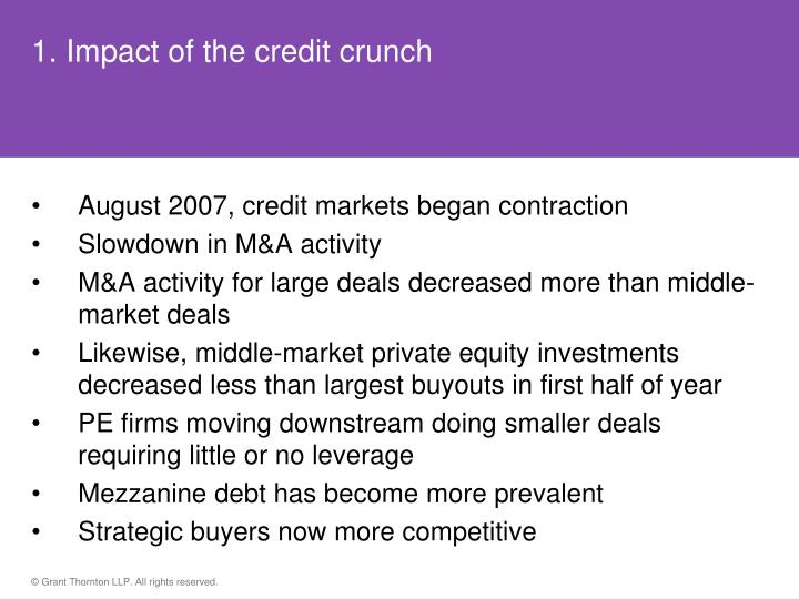 1 impact of the credit crunch