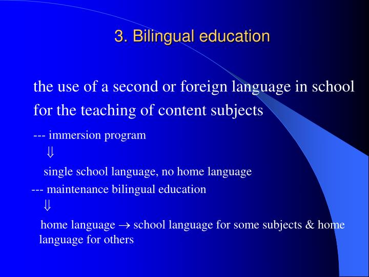 bilingualism 3 1- early bilingualism: a) simultaneous bilingualism b) successive bilingualism 2- late bilingualism 3-additive and subtractive bilingualism 4- passive bilingualism types of bilingualism types of bilingualism it refers to a child who learns two languages at the same time, from birth.