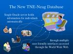 the new tne neag database