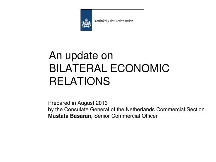 an update on bilateral econom ic relations n.