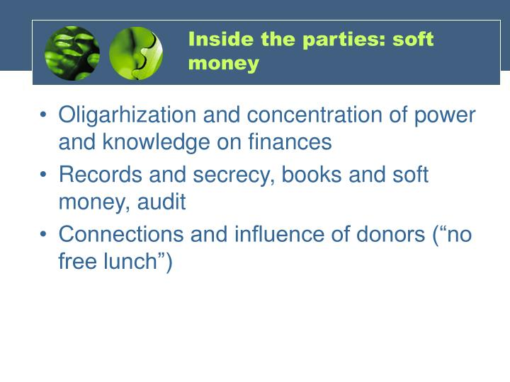 Inside the parties: soft money