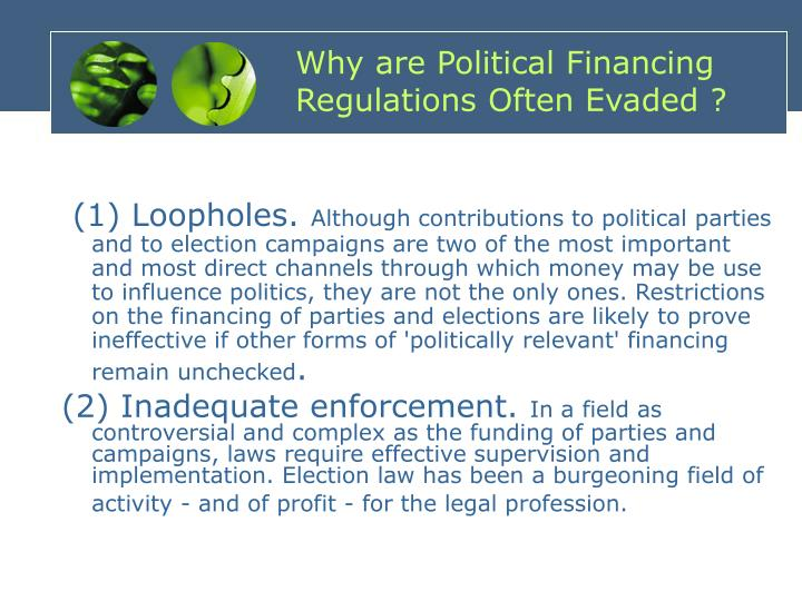 Why are Political Financing Regulations Often Evaded ?