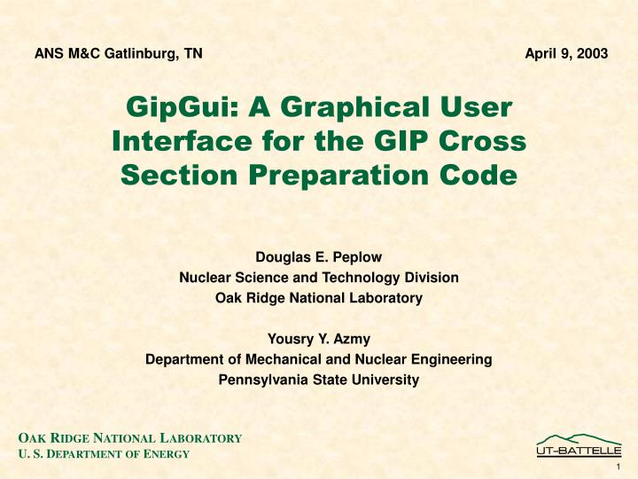 gipgui a graphical user interface for the gip cross section preparation code n.