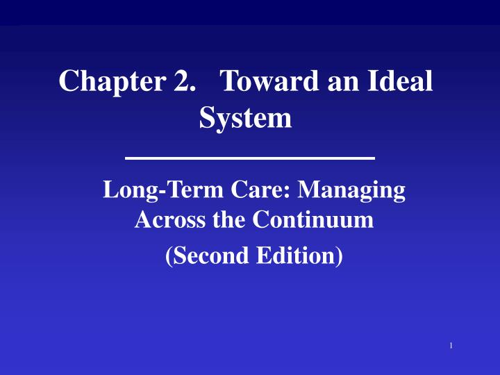 chapter 2 toward an ideal system n.