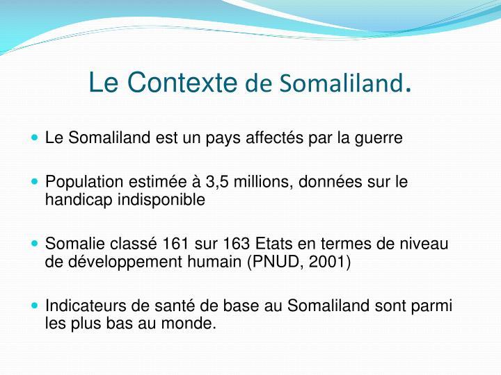 Le contexte de somaliland