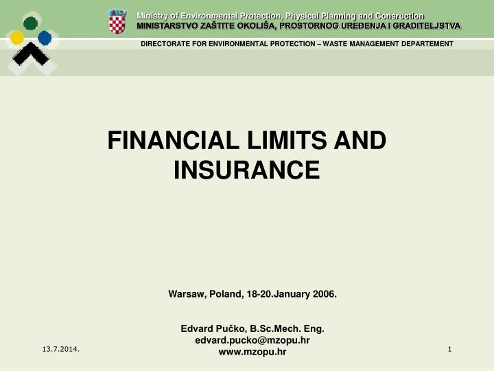 financial limits and insurance n.