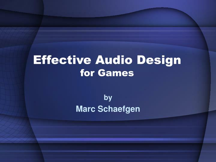 effective audio design for games n.