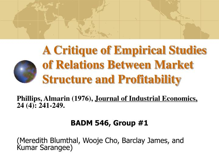 a critique of empirical studies of relations between market structure and profitability n.
