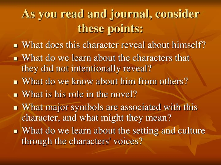 As you read and journal, consider these points: