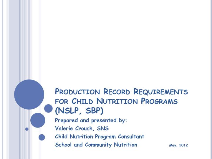 production record requirements for child nutrition programs nslp sbp n.