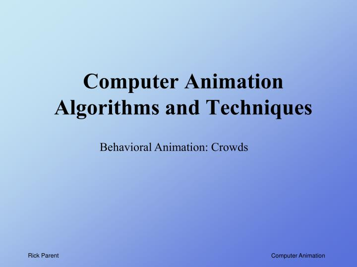 computer animation algorithms and techniques n.