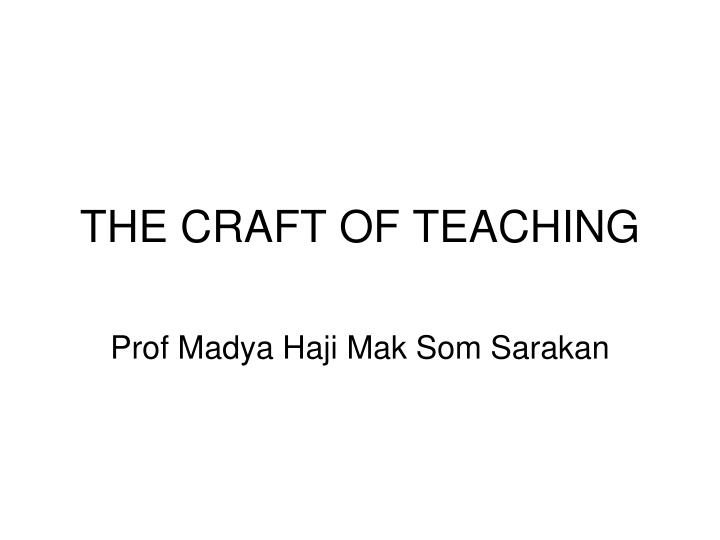 the craft of teaching n.