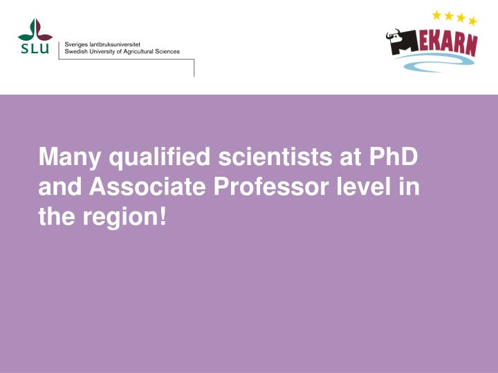 Many qualified scientists at PhD