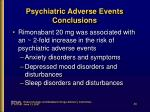 psychiatric adverse events conclusions