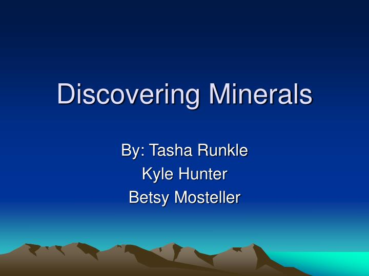 discovering minerals n.