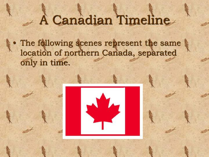 A Canadian Timeline