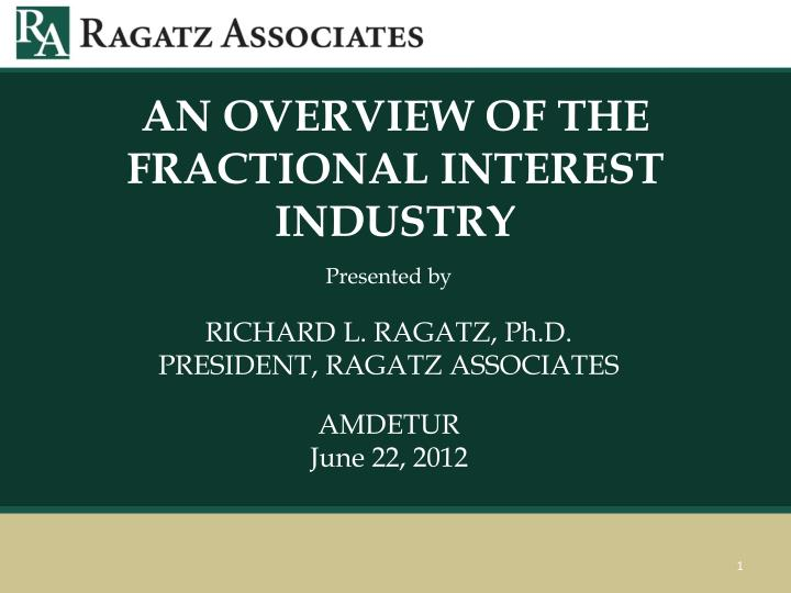 an overview of the fractional interest industry n.